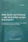 Less Law, More Order: The Truth about Reducing Crime (German)