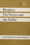Burglary: The Victim and the Public